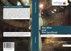 Bookcover of The Altar and The Sacrificed
