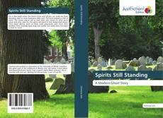 Bookcover of Spirits Still Standing