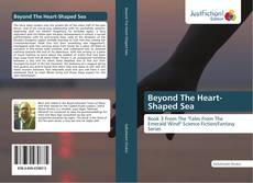 Bookcover of Beyond The Heart-Shaped Sea