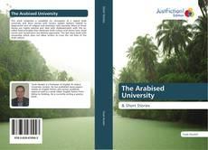Обложка The Arabised University