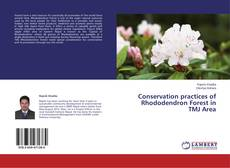 Bookcover of Conservation practices of Rhododendron Forest in TMJ Area
