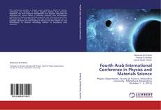 Bookcover of Fourth Arab International Conference in Physics and Materials Science