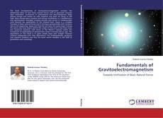 Copertina di Fundamentals of Gravitoelectromagnetism