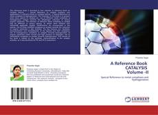 A Reference Book CATALYSIS Volume -II的封面