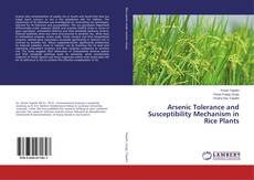 Bookcover of Arsenic Tolerance and Susceptibility Mechanism in Rice Plants
