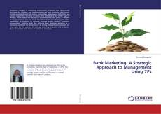 Обложка Bank Marketing: A Strategic Approach to Management Using 7Ps