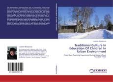 Borítókép a  Traditional Culture In Education Of Children In Urban Environment - hoz