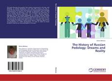 Bookcover of The History of Russian Pedology: Dreams and Reality