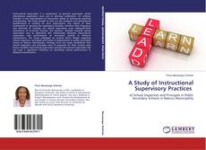 Copertina di A Study of Instructional Supervisory Practices