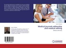 Bookcover of Medical journals editorship and medical editing