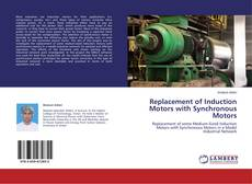 Bookcover of Replacement of Induction Motors with Synchronous Motors