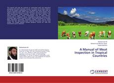 Bookcover of A Manual of Meat Inspection in Tropical Countries