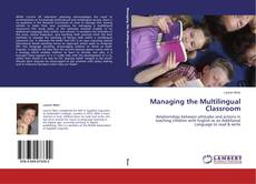 Bookcover of Managing the Multilingual Classroom