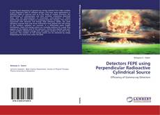 Обложка Detectors FEPE using Perpendicular Radioactive Cylindrical Source