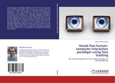Couverture de Hands free human-computer interaction paradigm using face tracking