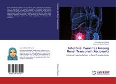Bookcover of Intestinal Parasites Among Renal Transplant Recipients