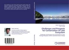 Bookcover of Challenges and Prospects for Conservation of Lake Ecosystem