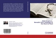 Bookcover of Sola Scriptura: Benedict XVI's Theology of the Word of God
