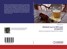 Portada del libro de Alcohol use in HIV care programs