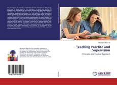 Bookcover of Teaching Practice and Supervision