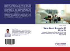 Bookcover of Shear Bond Strength Of Zirconia