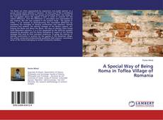 Capa do livro de A Special Way of Being Roma in Toflea Village of Romania