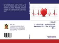 Buchcover von Cardiovascular Disorders & Periodontium-The Bridging Link