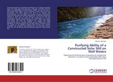 Bookcover of Purifying Ability of a Constructed Solar Still on Well Waters