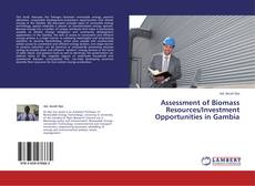 Copertina di Assessment of Biomass Resources/Investment Opportunities in Gambia