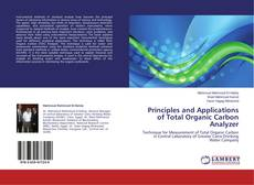 Bookcover of Principles and Applications of Total Organic Carbon Analyzer