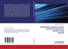 Bookcover of Misleading signals in joint control schemes for location and  spread