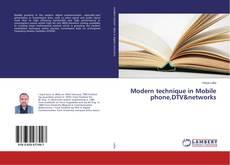 Capa do livro de Modern technique in Mobile phone,DTV&networks