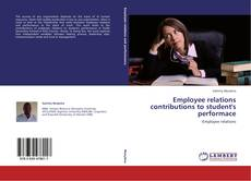 Bookcover of Employee relations contributions to student's performace