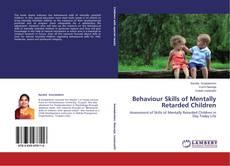 Bookcover of Behaviour Skills of Mentally Retarded Children