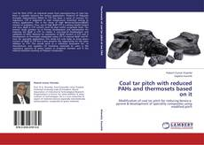 Bookcover of Coal tar pitch with reduced PAHs and thermosets based on it