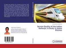 Capa do livro de Service Quality of the Indian Railways: A Study in Salem Division