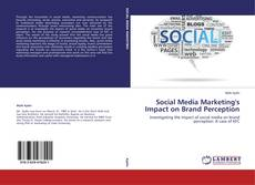 Bookcover of Social Media Marketing's Impact on Brand Perception
