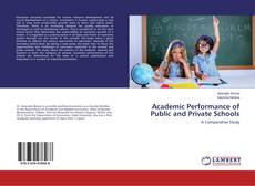 Bookcover of Academic Performance of Public and Private Schools