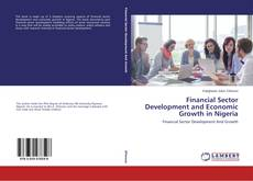 Financial Sector Development and Economic Growth in Nigeria的封面