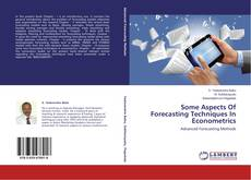 Обложка Some Aspects Of Forecasting Techniques In Econometrics