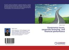 Bookcover of Governance issues, corporate financing, and financial performance