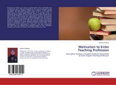 Motivation to Enter Teaching Profession的封面