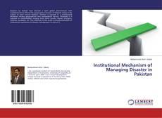 Couverture de Institutional Mechanism of Managing Disaster in Pakistan
