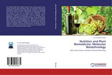 Copertina di Nutrition and Plant Biomedicine: Molecular Biotechnology