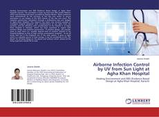 Capa do livro de Airborne Infection Control by UV from Sun Light at Agha Khan Hospital