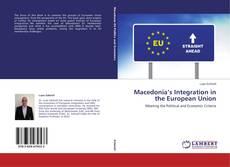 Macedonia's Integration in the European Union kitap kapağı