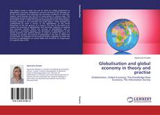 Portada del libro de Globalisation and global economy in theory and practise