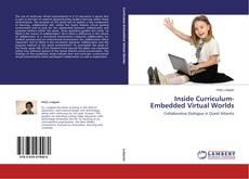Portada del libro de Inside Curriculum-Embedded Virtual Worlds
