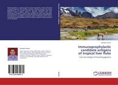 Capa do livro de Immunoprophylactic candidate antigens of tropical liver fluke