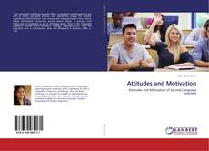Bookcover of Attitudes and Motivation